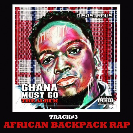 Disastrous – African Backpack Rap