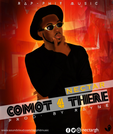 Nectar – Comot 4 There (Prod by Rayne)