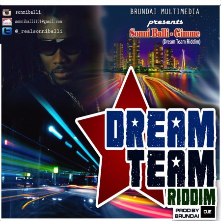 Sonni Balli – Gimme (Dream Team Riddim)