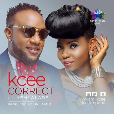 KCee – Correct ft Yemi Alade (Prod By Dr Amir)