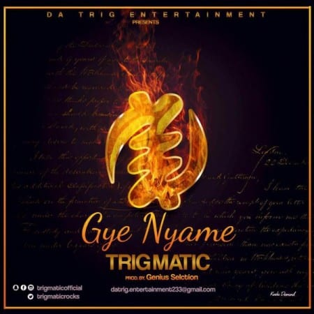 Trigmatic – Gye Nyame (Prod By Genius Selection)