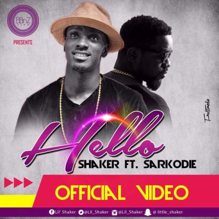 Shaker – Hello ft Sarkodie (Official Video)