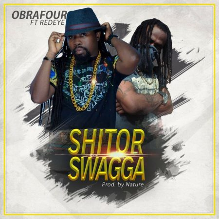 Obrafour – Shitor Swagga ft Red Eye (Prod By Nature)