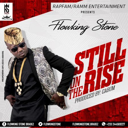 FlowKing Stone – Still On The Rise (Prod By Cabum)