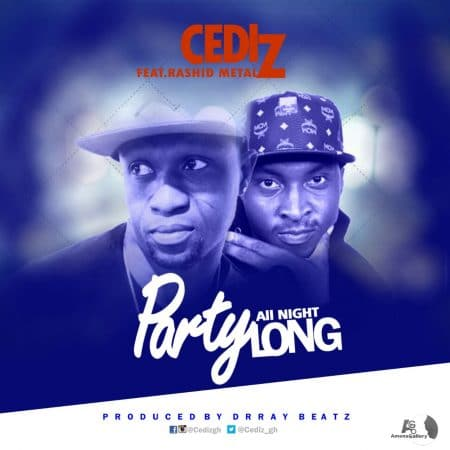 Cediz – Party All Night ft Rashid Metal