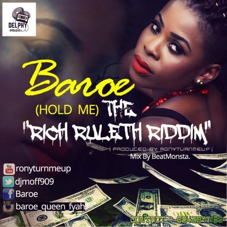 Baroe – Hold Me (The Rich Ruleth Riddim) (Mixed By BeatMonsta)