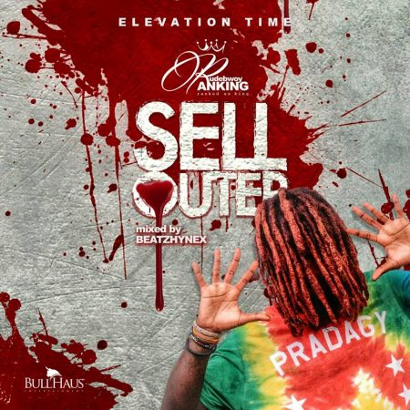 RudeBwoy Ranking – Sellouter (Mixed By BeatzHynex)