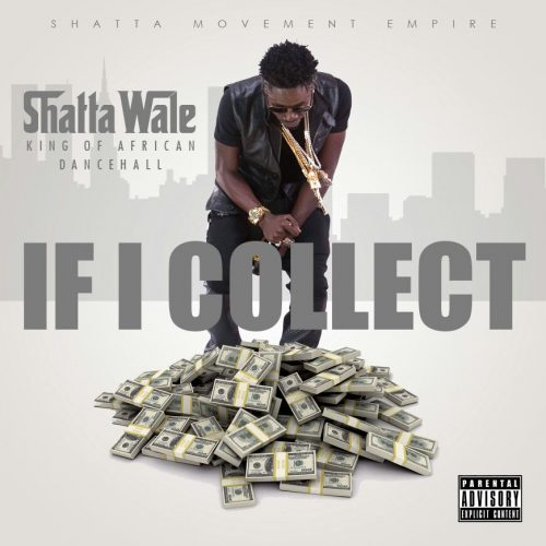 shatta-wale-if-i-collect