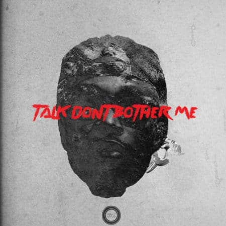 E.L – Talk Don't Bother Me