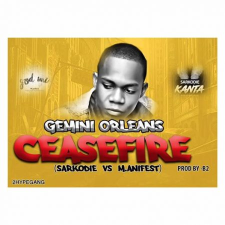 Gemini – Cease Fire (Sarkodie vs Manifest)(Prod by B2)