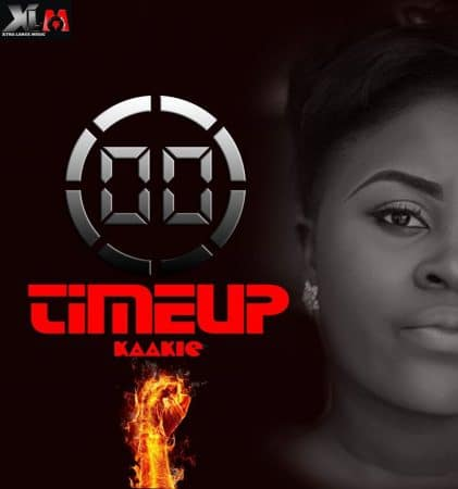 Kaakie – Time Up (MzVee, AK Songstress & E.L Diss)(Prod by JMJ)