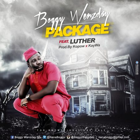 Boggy Wenzday – Package ft Luther (Prod By Kopow & Kaywa)