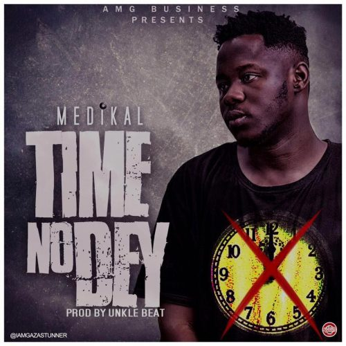 medikal-time-no-dey