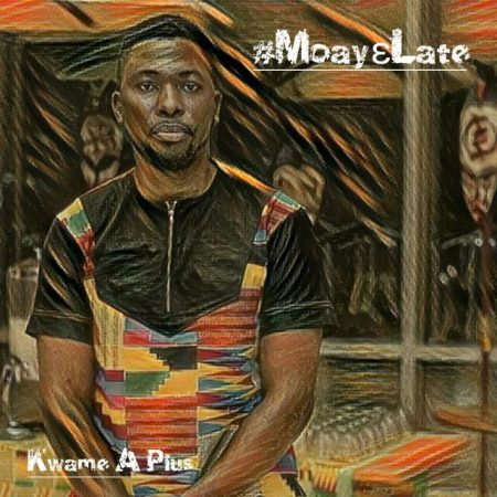 A-Plus – Moay3 Late (Pana Cover)