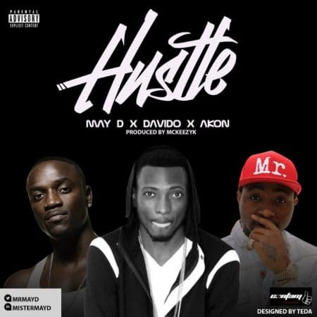 May D – Hustle ft Akon & Davido