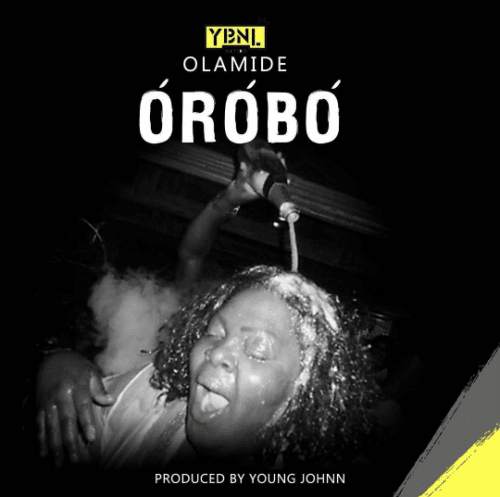 Olamide - Orobo (Prod by Young John)