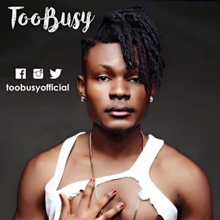 Too Busy – Make We Gum Body (Prod by Funky Beatz)