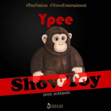 Ypee – Show Toy (ShowBoy Diss) (Prod By SickBeatz)