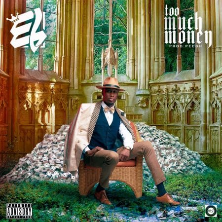 E.L – Too Much Money (Prod. by Pee on da Beat)