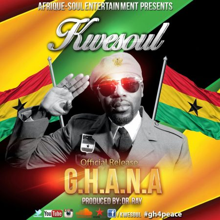 Kwesoul – G.H.A.N.A. (Prod. by Dr Ray)