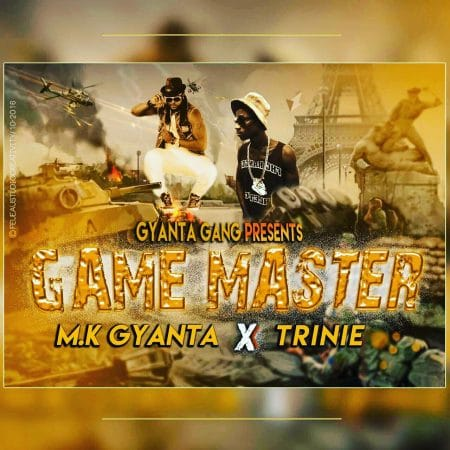 M.K Gyanta – Game Masters ft Trinie (Prod By Web Beats)