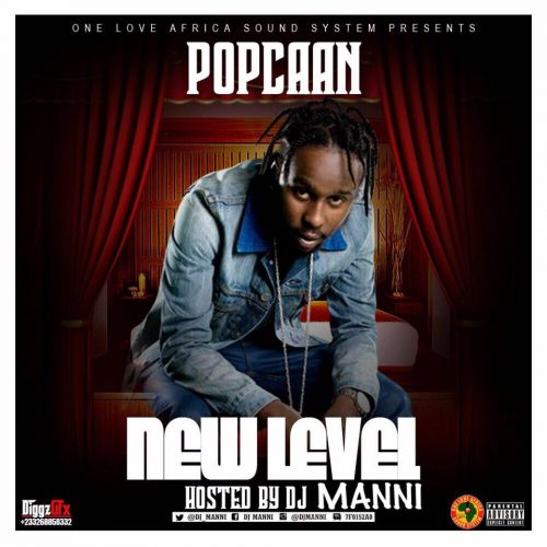 Popcaan - New Level (Hosted by DJ Manni)