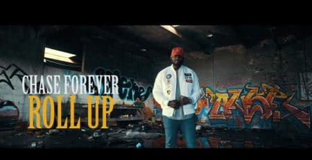 Chase Forever – Roll Up (Official Video)