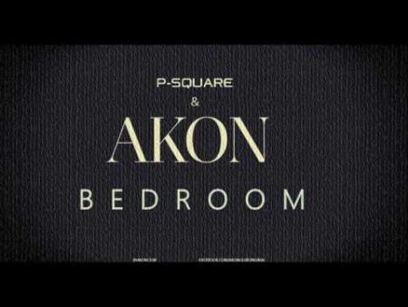 P-Square – Bedroom ft. Akon