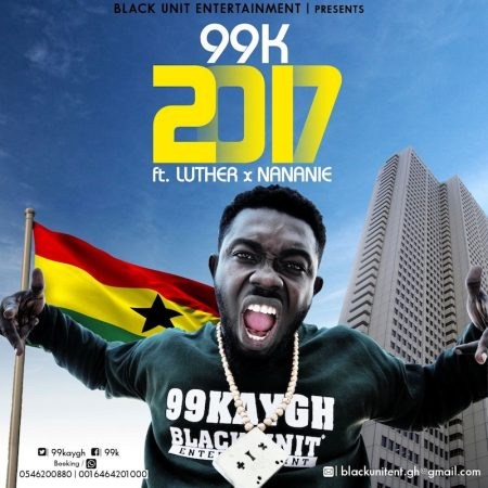 99K – 2017 ft. Luther x Nananie (Prod. by Fimfim)