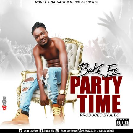 Baka Ex – Party Time (Prod. by ATO)
