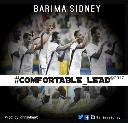 Barima Sidney – Comfortable Lead (Prod By Dr Ray)