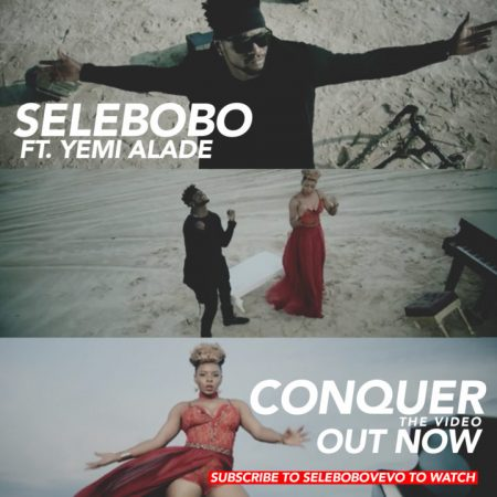 Selebobo – Conquer ft. Yemi Alade (Official Video)