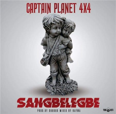 Captain Planet (4×4) – Sangbelegbe (Prod. by Dugud)