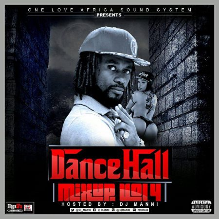 DJ Manni – Dancehall Mix Up (Vol. 4)