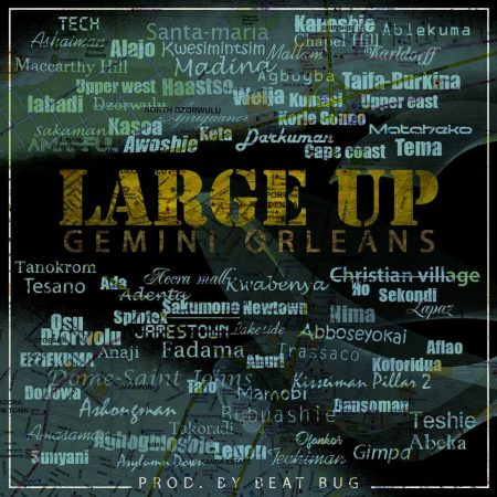 Gemini Orleans – Large Up (Prod By Beat Bug)