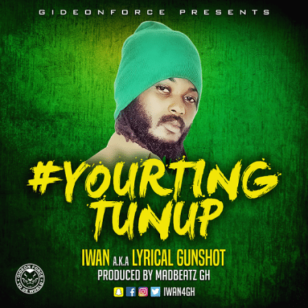 IWAN – Your Ting Tun Up (Prod. by Mad Beatz)