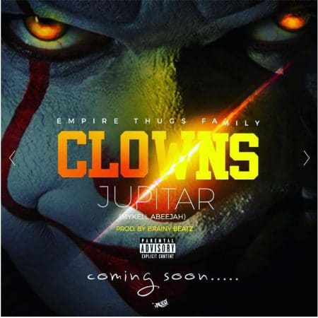 Jupitar – Clowns (Prod By Brainy Beatz)