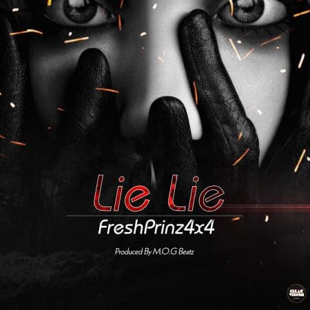Fresh Prinz (4×4) – Lie Lie (Prod. by MOG Beatz)