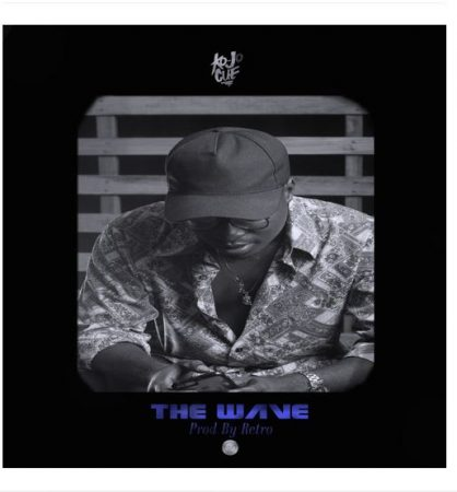 Ko-Jo Cue – The Wave (Prod By Retro)