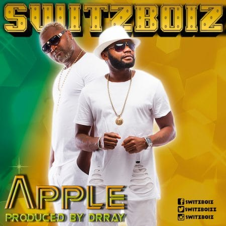 Switzboiz – Apple (Prod. by Drray Beat)