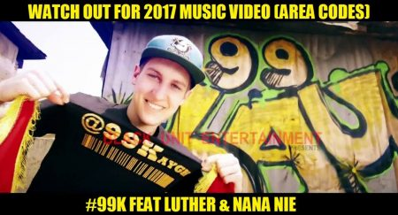 99K – 2017 ft. Luther x Nana Nie (Official Video)