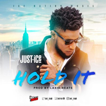 Just-Ice – Hold It (Prod By Laxio)