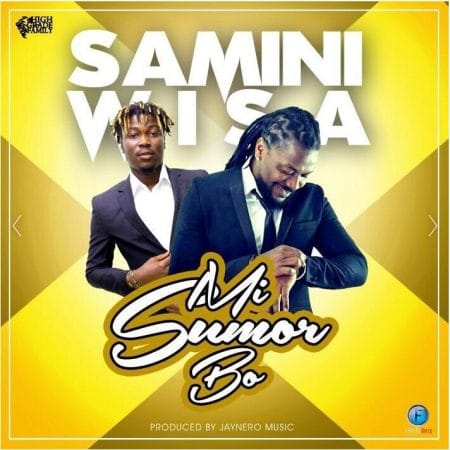 Samini – Mi Sumor Bo ft Wisa Greid (Prod By JayNero Music)