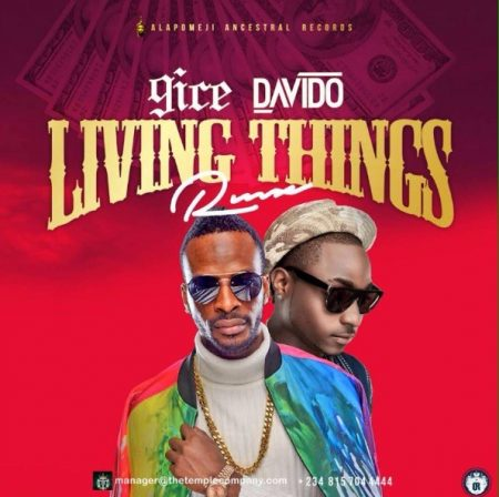 9ice – Living Things (Remix) ft Davido