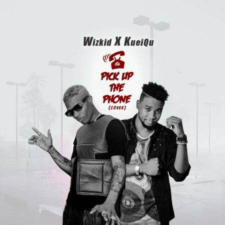 Wizkid X KueiQu AFro – Pick Up The Phone