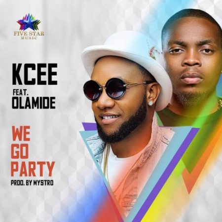 KCee – We Go Party ft. Olamide (Prod. by Mystro)