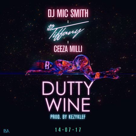 DJ Mic Smith x Itz Tiffany – Dutty Wine ft. Ceeza Milli (Prod. by Kezyklef)