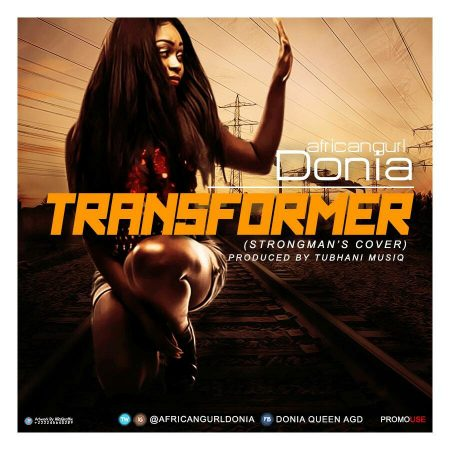 Donia – Transformer (Strongman Cover)(Mixed by DOB Music)