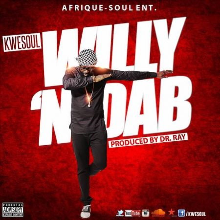 Kwesoul – Willy N Dab (Prod. by Drray Beat)