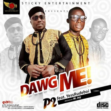 P2 – Dawg Me ft. Yesssrudeboi (Prod. by M. Jay)